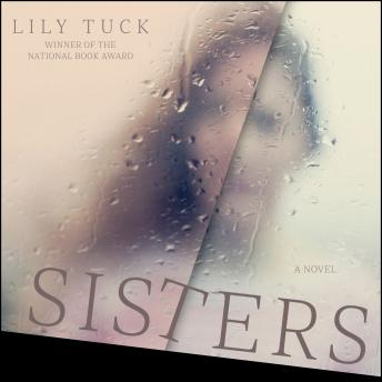 Sisters, Lily Tuck