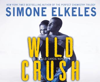 Wild Crush: A Wild Cards Novel, Simone Elkeles