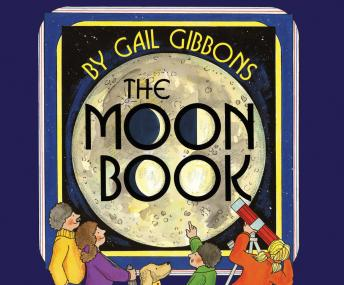 Moon Book, Gail Gibbons