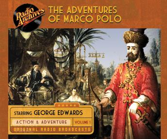 Adventures of Marco Polo, Volume 1, George Edwards