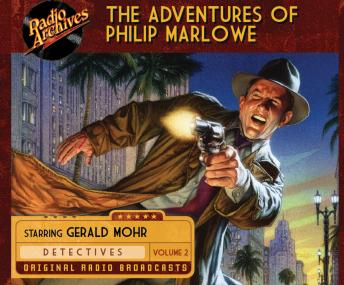 Adventures of Philip Marlowe, The, Volume 2, Audio book by Raymond Chandler