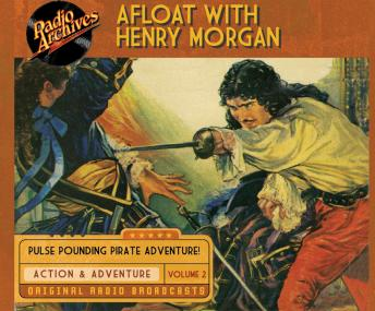 Afloat with Henry Morgan, Volume 2, Warren Barry