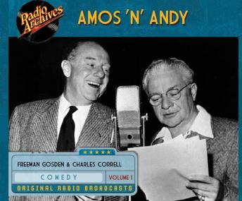 Amos 'n' Andy, Volume 1, Freeman Gosden