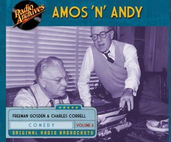 Amos 'n' Andy, Volume 6, Freeman Gosden