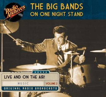 Download Big Bands on One Night Stand, Volume 2 by Various Authors