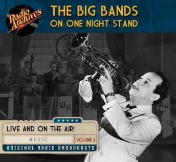 Big Bands on One Night Stand, Volume 3, Various Authors