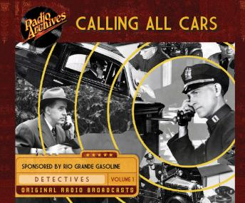Calling All Cars: Volume 1, William Robson