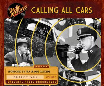 Calling All Cars: Volume 7, William Robson