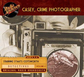 Casey, Crime Photographer, Volume 2, George Harmon Coxe
