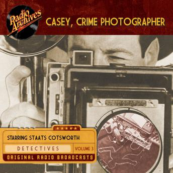 Casey, Crime Photographer, Volume 3, George Harmon Coxe