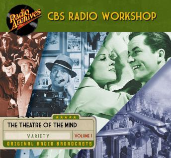 CBS Radio Workshop, Volume 1, William Froug