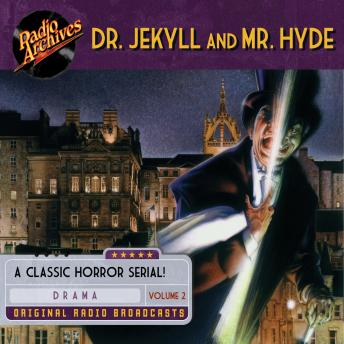 Dr. Jekyll and Mr. Hyde, Volume 2