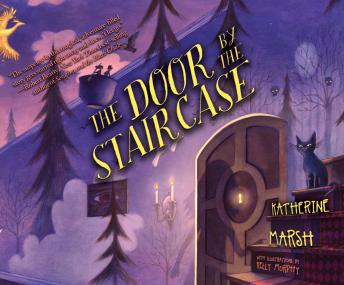Door by the Staircase, Katherine Marsh