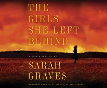 Girls She Left Behind, Sarah Graves