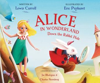 Alice in Wonderland: Down the Rabbit Hole, Lewis Carroll