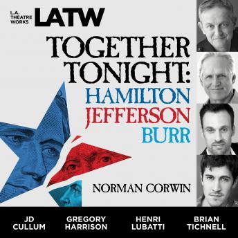 Together Tonight: Hamilton, Jefferson, Burr