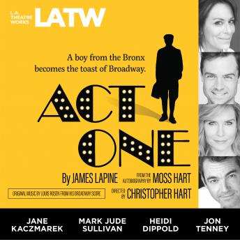 Download Act One: from the Autobiography by Moss Hart by James Lapine