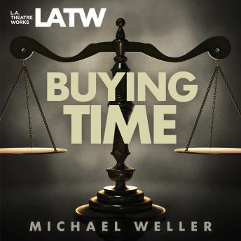 Buying Time, Michael Weller
