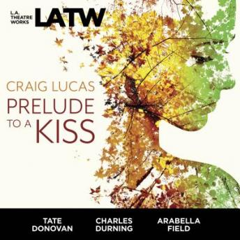 Prelude to a Kiss, Craig Lucas