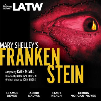 Mary Shelley's Frankenstein, Adapted By Kate Mcall