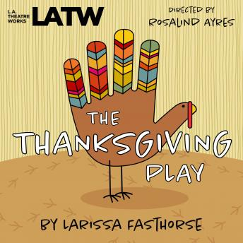 Download Thanksgiving Play by Larissa Fasthorse