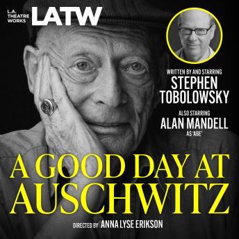 A Good Day at Auschwitz