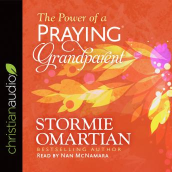 Power of a Praying Grandparent, Stormie Omartian