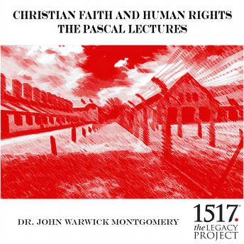 Christian Faith and Human Rights: The Pascal Lectures, 1987