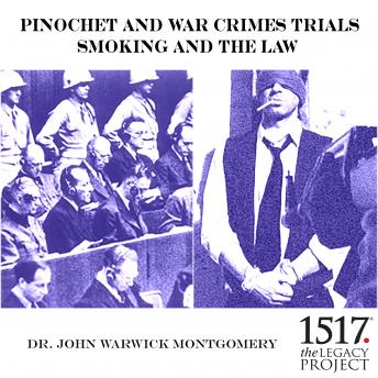 Pinochet And War Crimes Trials: Smoking And The Law