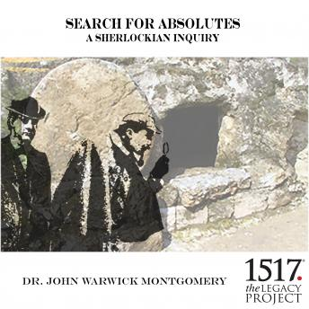 Search for Absolutes - A Sherlockian Inquiry