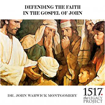 Defending the Faith In the Gospel of John