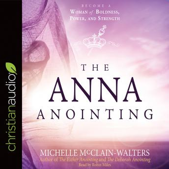 Anna Anointing, Michelle McClain-Walters