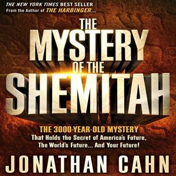 Mystery of the Shemitah, Jonathan Cahn