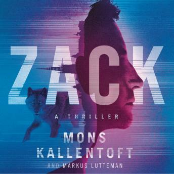 Download Zack: A Thriller by Mons Kallentoft, Markus Lutteman