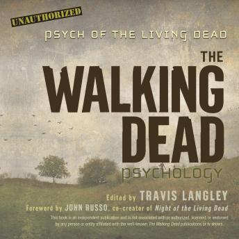 Walking Dead Psychology: Psych of the Living Dead details
