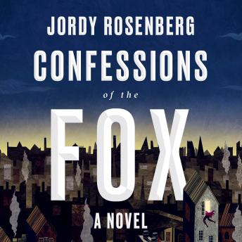 Confessions of the Fox: A Novel