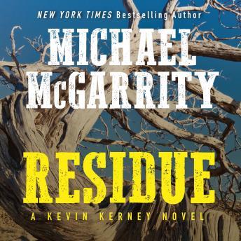 Residue: A Kevin Kerney Novel details