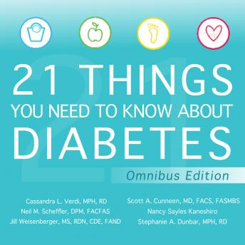 Download 21 Things You Need to Know About Diabetes Omnibus Edition by Nancy Sayles Kaneshiro, Fasmbs Facs Md Scott A. Cunneen, Stephanie A. Dunbar Rd Mph