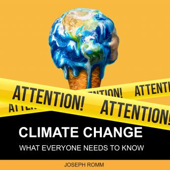 Download Climate Change: What Everyone Needs to Know by Joseph Romm