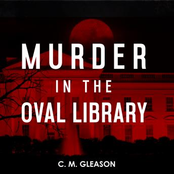 Murder in the Oval Library details