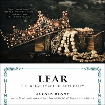 Download Lear: The Great Image of Authority by Harold Bloom