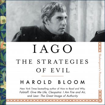 Download Iago: The Strategies of Evil by Harold Bloom
