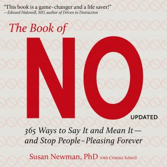 The Book of No: 365 Ways to Say it and Mean it - and Stop People-Pleasing Forever