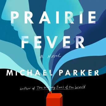 Prairie Fever details