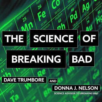 Download Science of Breaking Bad by Dave Trumbore, Donna J. Nelson