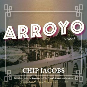 Arroyo, Chip Jacobs