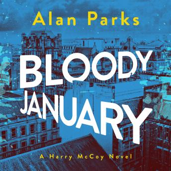 Bloody January details
