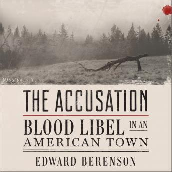 Download Accusation: Blood Libel in an American Town by Edward Berenson