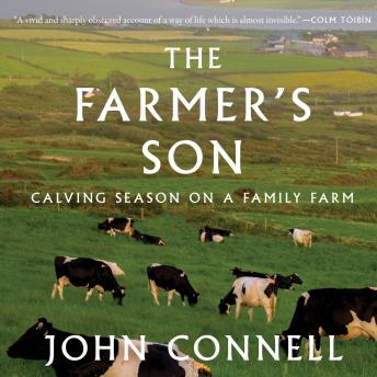 The Farmer's Son: Calving Season on a Family Farm
