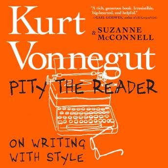 Pity the Reader: On Writing With Style